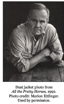 cormac mccarthy biography All the pretty horses: biography: cormac mccarthy, free study guides and book notes including comprehensive chapter analysis, complete summary analysis, author.